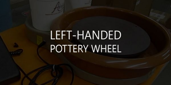 2 Best Left-Handed Pottery Wheels
