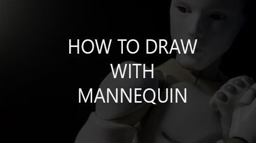 How to Draw with Artist Mannequin (Doll Model)