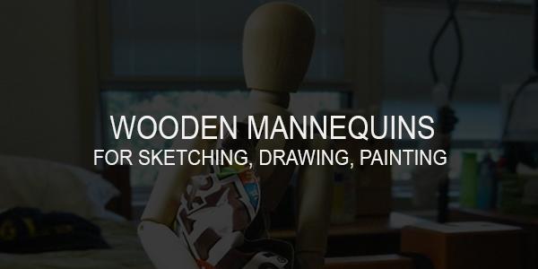 Best Wooden Mannequins/Manikins